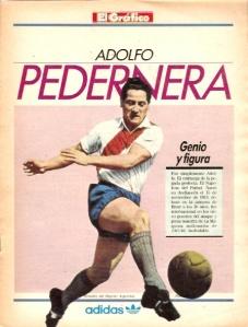 Adolfo Pedernera foi um dos maiores atacantes argentinos. Brilhou na equipe do River Plate de 1941 a 1946, liderando um time conhecido como La Máquina. Em 1948, no início da greve, defendia o clube Huracán e era um dos líderes do sindicato dos jogadores profissionais, o Futbolistas Argentinos Agremiados.
