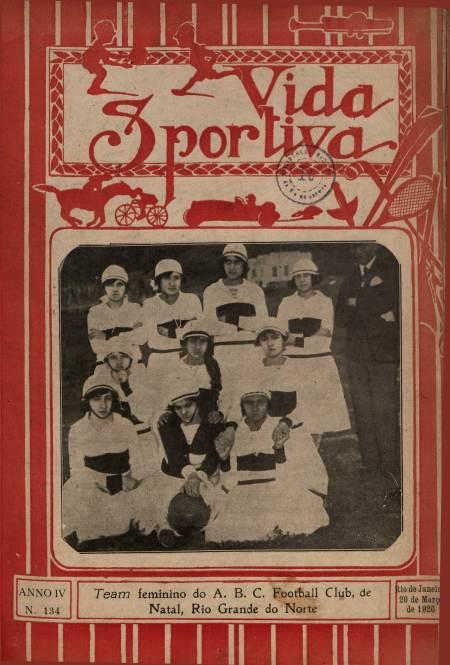 Futebol feminino de RN na capa da revista Vida Sportiva de março de 1920